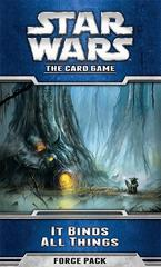 Star Wars: The Card Game  It Binds All Things