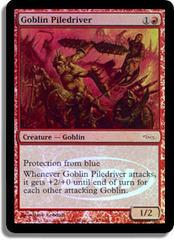 Goblin Piledriver - Foil DCI Judge Promo