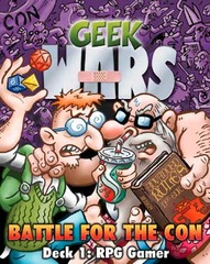 Geek Wars: Battle For The Con  Deck 1: RPG Gamer