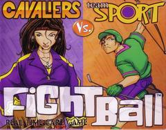 Fightball: Cavaliers vs. Team Sport