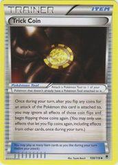 Trick Coin - 108/119 - Uncommon