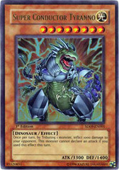 Super Conductor Tyranno - SD09-EN001 - Ultra Rare - 1st Edition