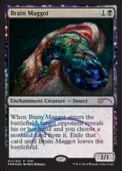 Brain Maggot (FNM Foil) on Channel Fireball