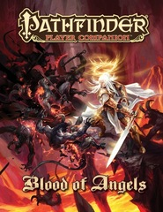 Pathfinder Player Companion: Blood of Angels
