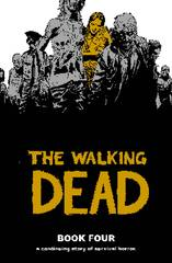 The Walking Dead - Book 4 (Hard Cover)