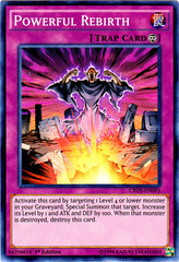 Powerful Rebirth - CROS-EN093 - Super Rare - 1st Edition