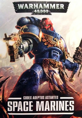 Codex: Adeptus Astartes - Space Marines