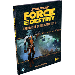 Star Wars Force and Destiny: Chronicles of the Gatekeeper (In Store Sales Only)