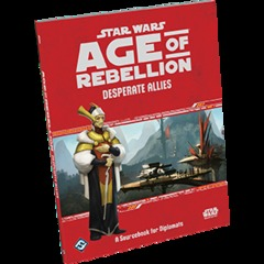 Star Wars Age of Rebellion Desperate Allies