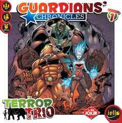 Guardians' Chronicles: The Terror Trio