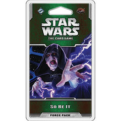 Star Wars - The Card Game - So Be It Force Pack