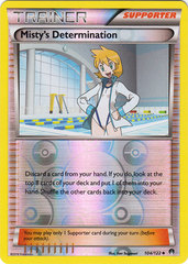 Misty's Determination - 104/122 - Uncommon - Reverse Holo
