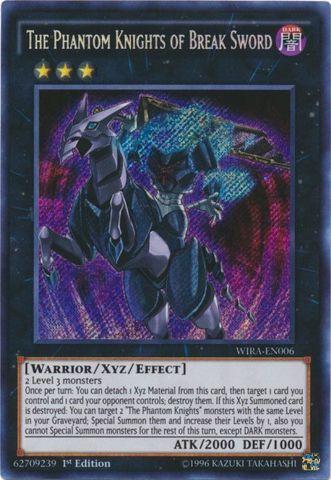The Phantom Knights of Break Sword - WIRA-EN006 - Secret Rare - 1st Edition