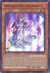 Shiranui Spectralsword - BOSH-EN031 - Ultra Rare - Unlimited Edition