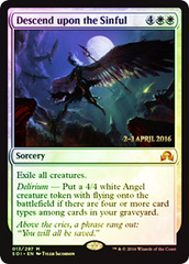 Descend Upon the Sinful - Foil - Prerelease Promo