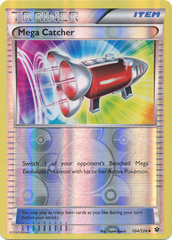 Mega Catcher - 104/124 - Uncommon - Reverse Holo