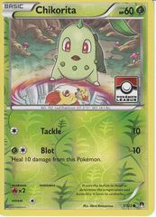 Chikorita - 1/122 - XY Breakpoint - Pokemon League Promo