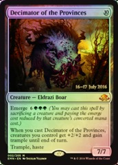 Decimator of the Provinces - Foil - Prerelease Promo