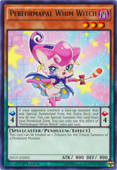Performapal Whim Witch - INOV-EN002 - Rare - 1st Edition