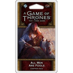 A Game of Thrones - The Card Game (Second Edition) - All Men Are Fools