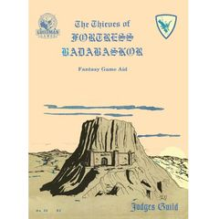 Judges Guild: Thieves Of Fortress Badabaskor - Classic Reprint (1E)