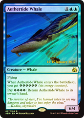 Aethertide Whale (Aether Revolt Prerelease Foil) on Channel Fireball