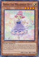 Opera the Melodious Diva - SP17-EN020 - Starfoil Rare - 1st Edition on Channel Fireball