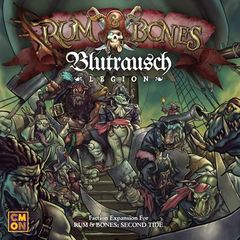 Rum And Bones: Second Tide - Blutrausch Legion Expansion
