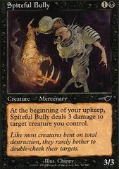 Spiteful Bully - Foil