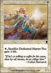 Dedicated Martyr - Foil