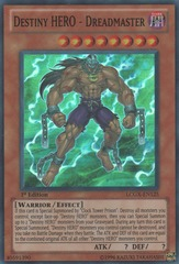 Destiny HERO - Dreadmaster - LCGX-EN125 - Super Rare - 1st Edition
