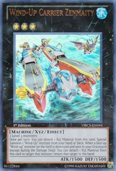 Wind-Up Carrier Zenmaity - ORCS-EN044 - Ultra Rare - Unlimited Edition