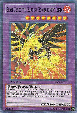 Blaze Fenix, the Burning Bombardment Bird - PRC1-EN012 - Super Rare - 1st Edition