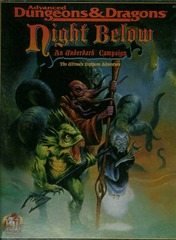 AD&D Night Below: An Underdark Campaign