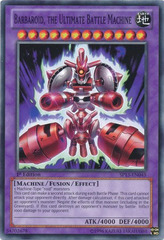 Barbaroid, the Ultimate Battle Machine - SP13-EN045 - Common - 1st Edition