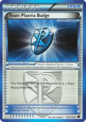 Team Plasma Badge - 104/116 - Uncommon - Reverse Holo