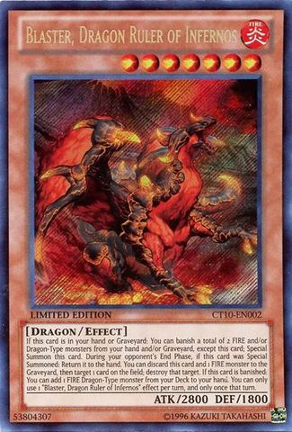 Blaster, Dragon Ruler of Infernos - CT10-EN002 - Secret Rare - Limited Edition