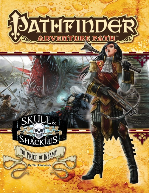 Pathfinder Adventure Path #59: The Price of Infamy (Skull and Shackles 5 of 6)