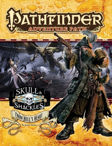Pathfinder Adventure Path #60: From Hells Heart (Skull & Shackles 6 of 6)