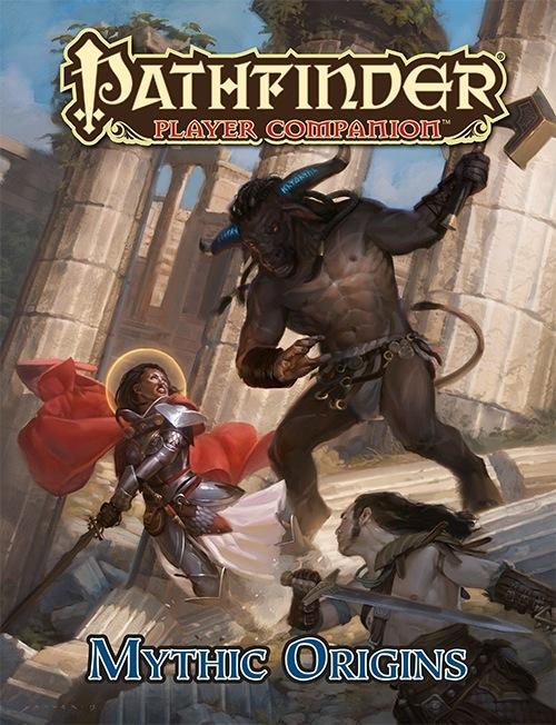 Pathfinder Player Companion: Mythic Origins