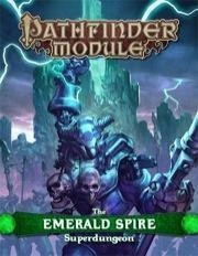 Pathfinder Module: The Emerald Spire - Superdungeon