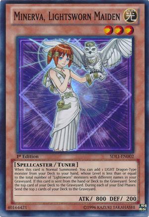 Minerva, Lightsworn Maiden - SDLI-EN002 - Super Rare - 1st Edition