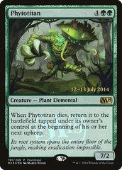 Phytotitan - Foil - Prerelease Promo