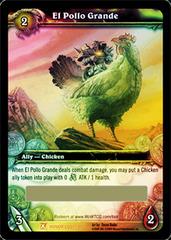 El Pollo Grande (unscratched loot)