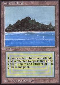 Tropical Island (Not Tournament Legal)