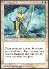 Angelic Renewal on Channel Fireball
