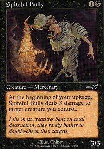 Spiteful Bully
