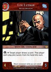 Lex Luthor, Megalomaniac