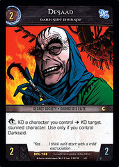 Desaad, Dark Side Therapy