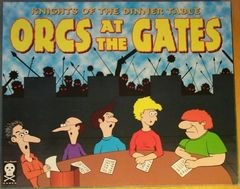 Knights of the Dinner Table: Orcs at the Gates